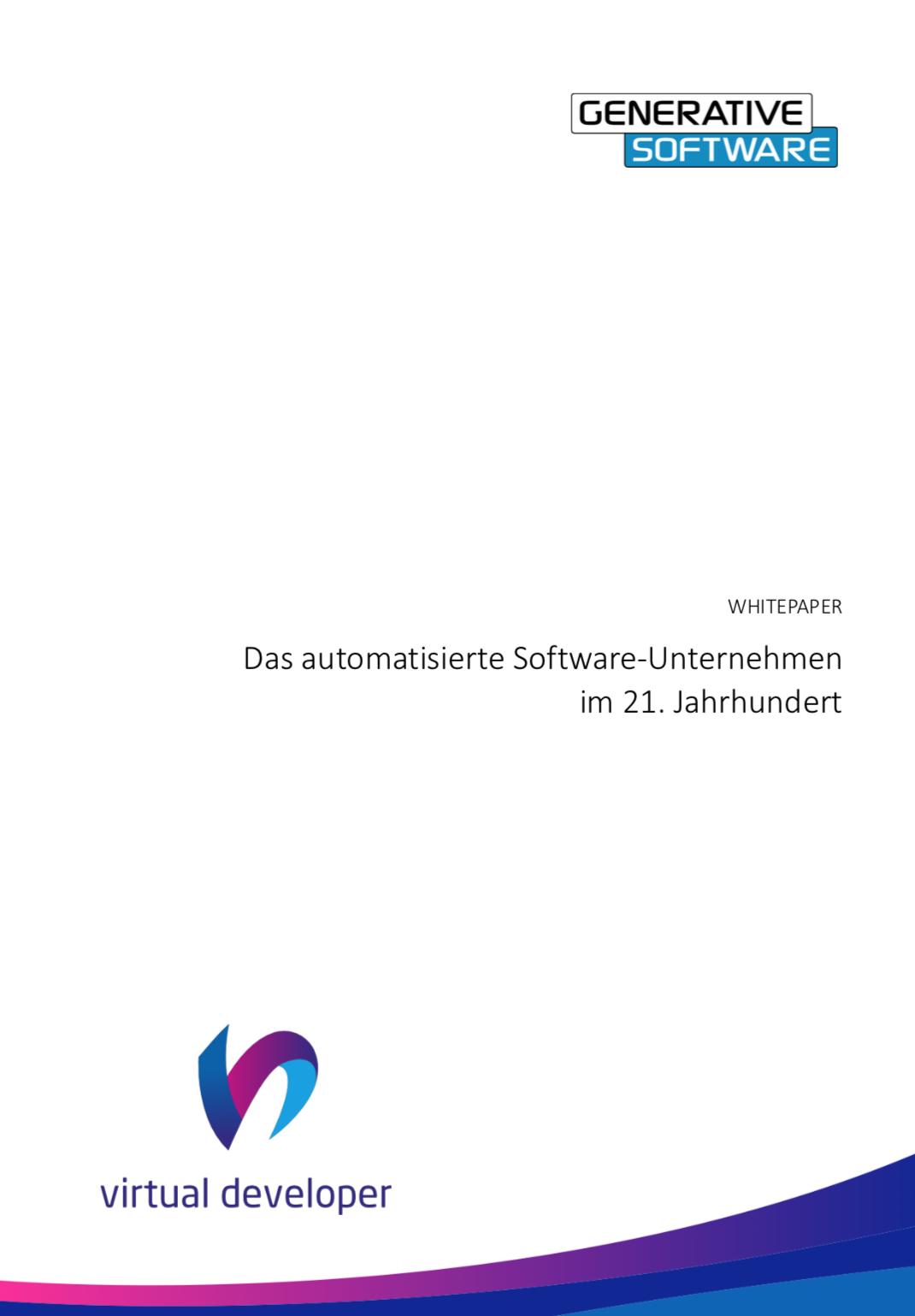 Softwareautomatisierung im 21. Jahrhundert - Whitepaper der Generative Software GmbH